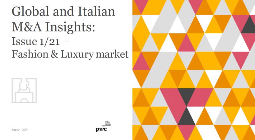 Pandemia favorisce M&A nella moda, in Italia calano del 51% i volumi ma +19% il valore dei deal